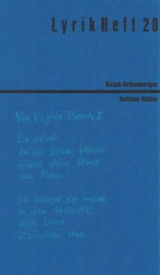 Lyrikheft 20: Ralph Grüneberger / Bettina Haller