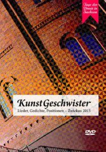 Tage der Poesie in Sachsen 2015 - KunstGeschwister DVD