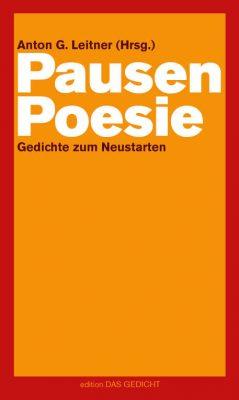 Anton G. Leitner: Pausenpoesie