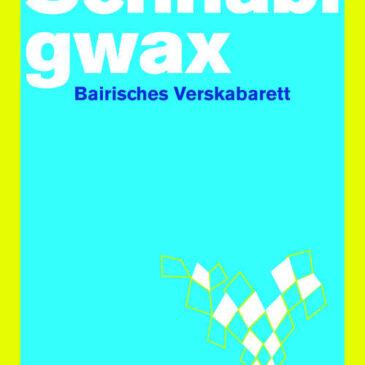 """Anton G. Leitner: """"Schnablgwax"""" und """"Pausenpoesie"""""""