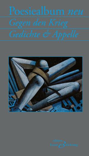 Poesiealbum neu – Gegen den Krieg