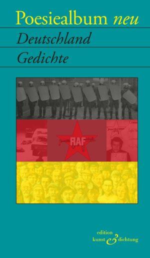 Poesiealbum neu: Deutschland-Gedichte